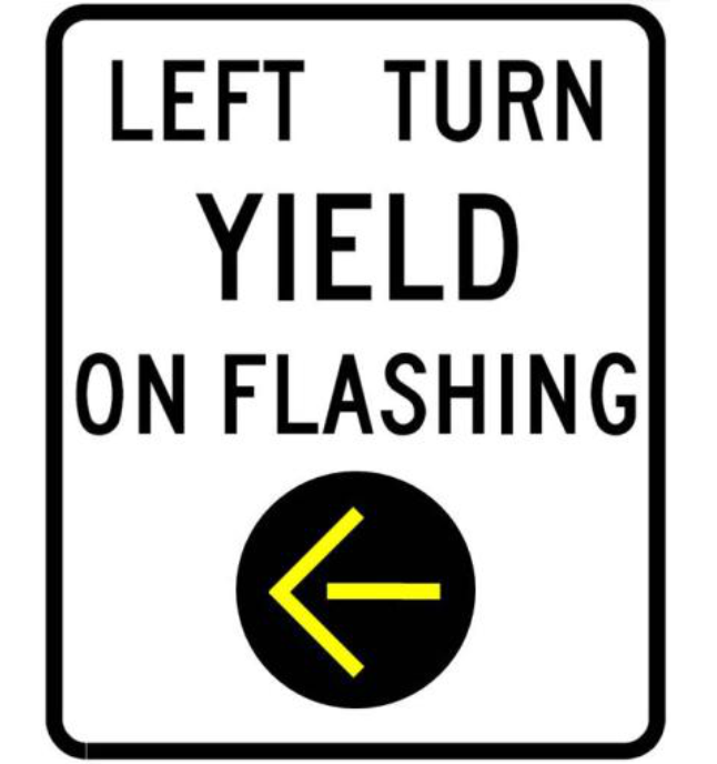 Left Turn Yield on Flashing Example Sign