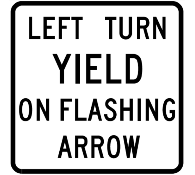 Left Turn Yield on Flashing Arrow Example Sign