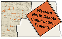 Western North Dakota Construction Projects