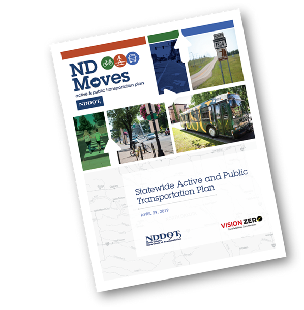 Statewide Opportunities For Linking Planning And: ND Moves Active Public Transportation & Transit Plan